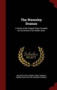 The Waverley Dramas