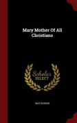Mary Mother of All Christians