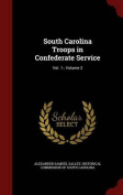 South Carolina Troops in Confederate Service