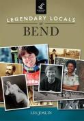 Legendary Locals of Bend