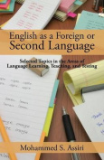 English as a Foreign or Second Language