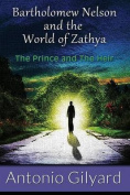 Bartholomew Nelson and the World of Zathya