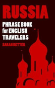Russia: Phrase Book for English Travelers