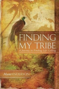Finding My Tribe