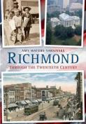 Richmond Through the Twentieth Century