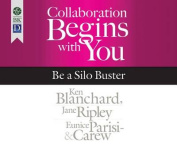 Collaboration Begins with You [Audio]