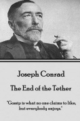 Joseph Conrad - The End of the Tether