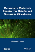 Composite Materials Repairs for Reinforced Concrete Structures