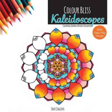 Colour Bliss: Kaleidoscopes: Colouring Journal for Fun and Relaxation (Colour Bliss)