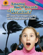 Amazing World Records of Weather