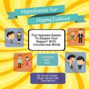 Hypnogames for Hypnojunkies