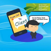 From Call to Client