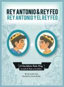 Rey Antonio and Rey Feo