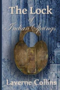 The Lock of Indian Springs