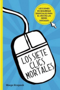 Los Siete Clics Mortales / Seven Deadly Clicks [Spanish]