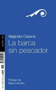 La Barca Sin Pescador [Spanish]