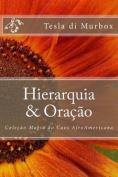 Hierarquia & Oracao [POR]