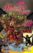 Madam Spry and Mr. Mustard