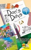 Dan's Days, Aged 7