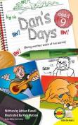 Dan's Days, Aged 9