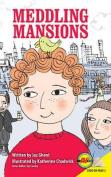 Meddling Mansions
