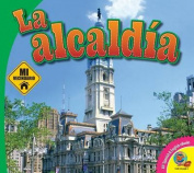 La Alcaldia (Mi Vecindario)