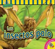 Los Insectos Palo