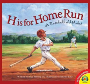 H Is for Home Run