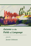 Autumn in the Fields of Language