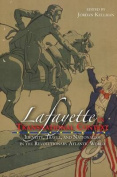 Lafayette in Transnational Context