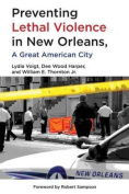 Preventing Lethal Violence in New Orleans
