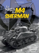 The Saga of M4 Sherman
