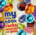 My Little Book of Gems, Rock & Minerals