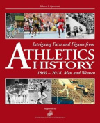 Intriguing Facts and Figures from Athletics History