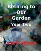 Retiring to Our Garden