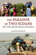 The Paradox of Two Sudans