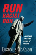 Run, Racist, Run