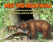 Meet the Megafauna