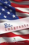 Eu, Imigrante [POR]
