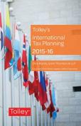 Tolley's International Tax Planning 2015-16