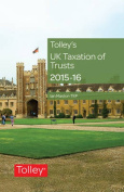 Tolley's UK Taxation of Trusts