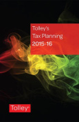 Tolley's Tax Planning: 2015-16