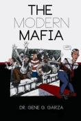 The Modern Mafia