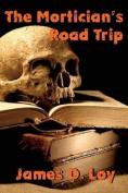 The Mortician's Road Trip
