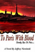 To Paris with Blood