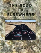 The Road to Elsewhere