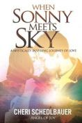When Sonny Meets Sky