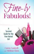 Fine-Ly Fabulous!