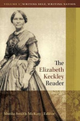 The Elizabeth Keckley Reader