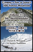 Climbing a Few of Japan's 100 Famous Mountains - Volume 11